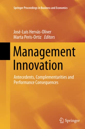 9783319352725: Management Innovation: Antecedents, Complementarities and Performance Consequences (Springer Proceedings in Business and Economics)