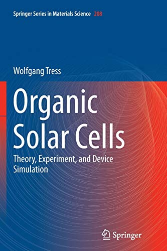9783319352862: Organic Solar Cells: Theory, Experiment, and Device Simulation (Springer Series in Materials Science)