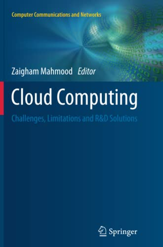 9783319353036: Cloud Computing: Challenges, Limitations and R&D Solutions (Computer Communications and Networks)