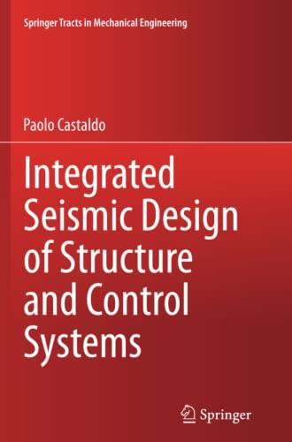 9783319353081: Integrated Seismic Design of Structure and Control Systems (Springer Tracts in Mechanical Engineering)