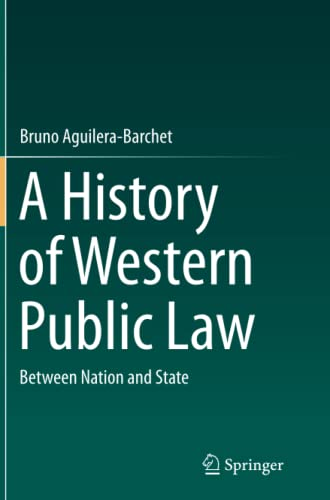 9783319353425: A History of Western Public Law: Between Nation and State