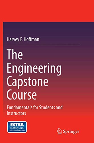 9783319354477: The Engineering Capstone Course: Fundamentals for Students and Instructors