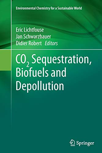 9783319354866: CO2 Sequestration, Biofuels and Depollution (Environmental Chemistry for a Sustainable World)