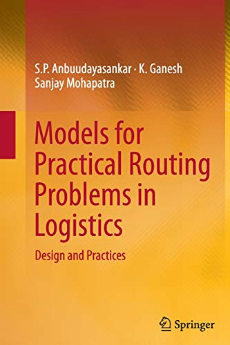 9783319355276: Models for Practical Routing Problems in Logistics: Design and Practices