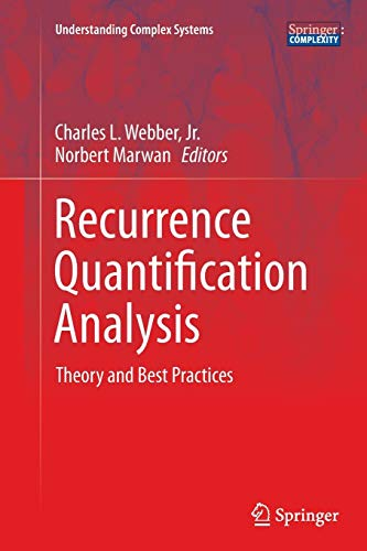 9783319356013: Recurrence Quantification Analysis: Theory and Best Practices (Understanding Complex Systems)