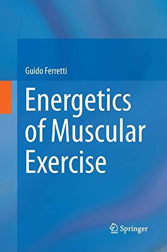 Energetics of Muscular Exercise: Guido Ferretti