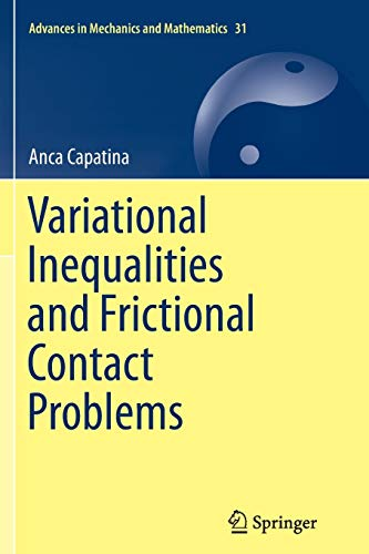 9783319357355: Variational Inequalities and Frictional Contact Problems (Advances in Mechanics and Mathematics)