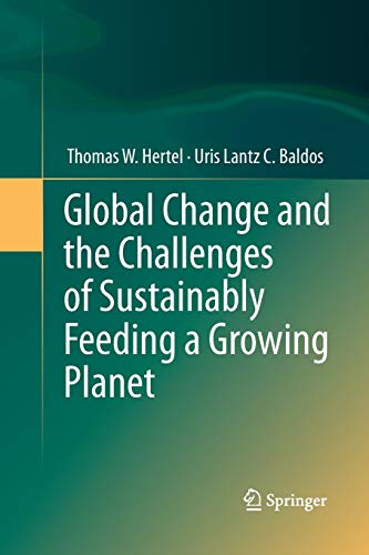 9783319357621: Global Change and the Challenges of Sustainably Feeding a Growing Planet