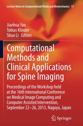Computational Methods and Clinical Applications for Spine: Yao, Jianhua /