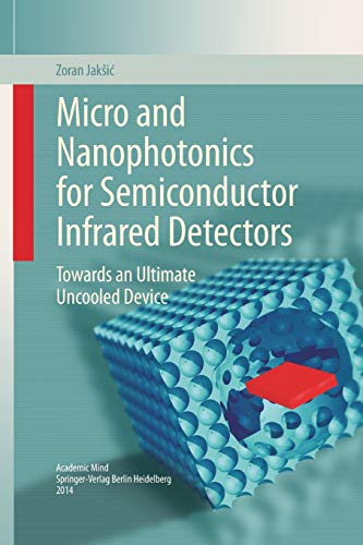 9783319358659: Micro and Nanophotonics for Semiconductor Infrared Detectors: Towards an Ultimate Uncooled Device