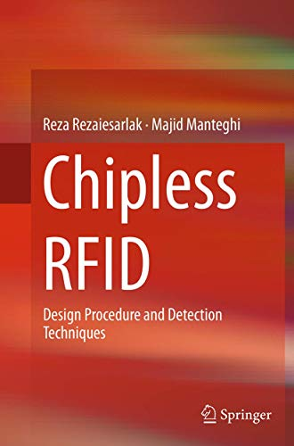 9783319358994: Chipless RFID: Design Procedure and Detection Techniques