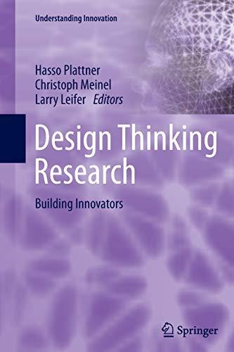 9783319359694: Design Thinking Research: Building Innovators (Understanding Innovation)