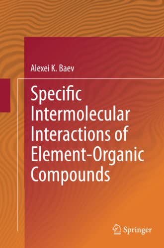 9783319360331: Specific Intermolecular Interactions of Element-Organic Compounds