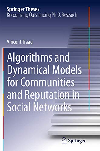 9783319360621: Algorithms and Dynamical Models for Communities and Reputation in Social Networks (Springer Theses)