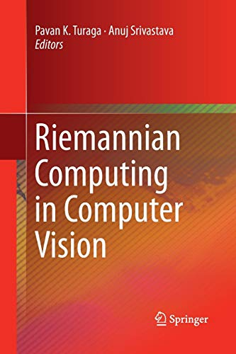 9783319360959: Riemannian Computing in Computer Vision