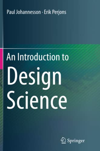 9783319361109: An Introduction to Design Science