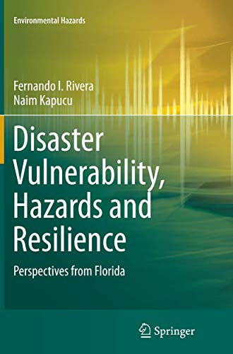 9783319361857: Disaster Vulnerability, Hazards and Resilience: Perspectives from Florida (Environmental Hazards)