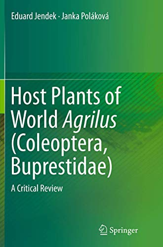9783319361895: Host Plants of World Agrilus (Coleoptera, Buprestidae): A Critical Review