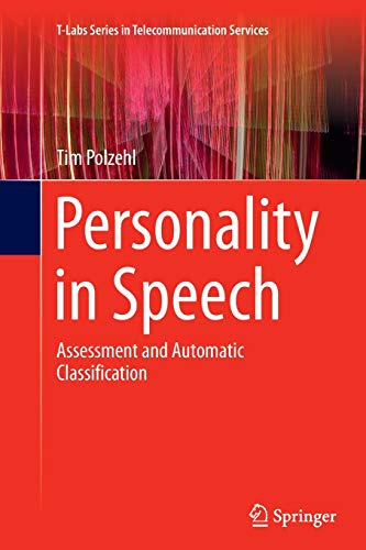 9783319362045: Personality in Speech: Assessment and Automatic Classification (T-Labs Series in Telecommunication Services)