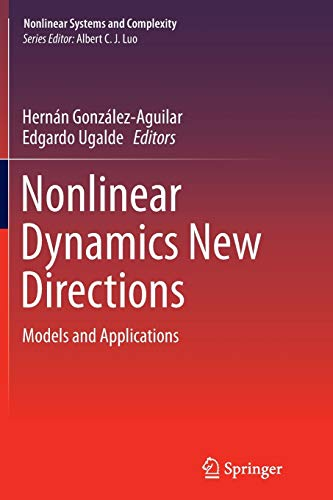 9783319362588: Nonlinear Dynamics New Directions: Models and Applications (Nonlinear Systems and Complexity)