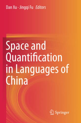 9783319362724: Space and Quantification in Languages of China
