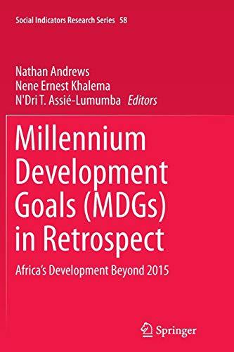 Millennium Development Goals (MDGs) in Retrospect: Nathan Andrews (editor),