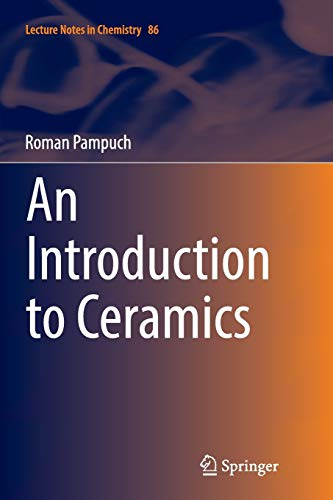9783319363509: An Introduction to Ceramics (Lecture Notes in Chemistry)