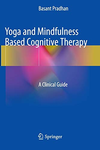 9783319363622: Yoga and Mindfulness Based Cognitive Therapy: A Clinical Guide