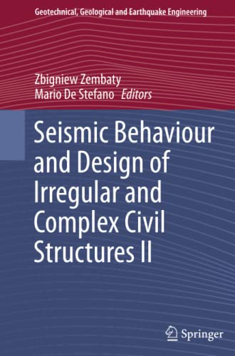 9783319364469: Seismic Behaviour and Design of Irregular and Complex Civil Structures II (Geotechnical, Geological and Earthquake Engineering)