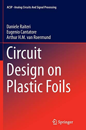 9783319364599: Circuit Design on Plastic Foils (Analog Circuits and Signal Processing)