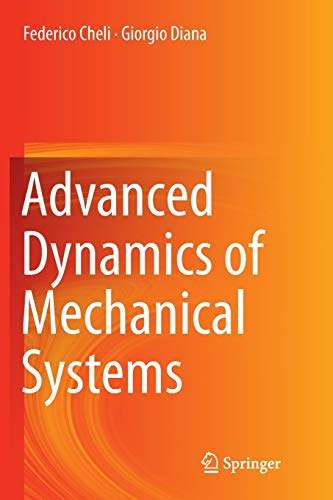 9783319367613: Advanced Dynamics of Mechanical Systems