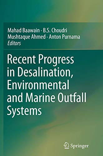 Recent Progress in Desalination, Environmental and Marine: MAHAD SAID BAAWAIN