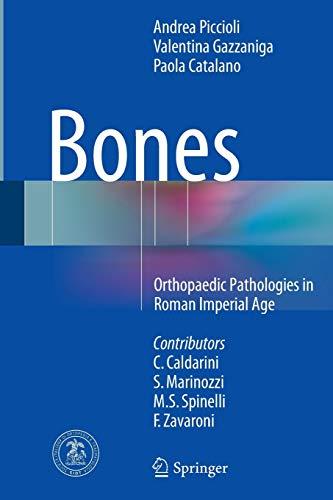 9783319368023: Bones: Orthopaedic Pathologies in Roman Imperial Age