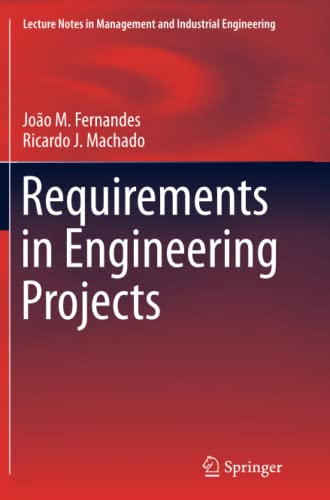 9783319368184: Requirements in Engineering Projects (Lecture Notes in Management and Industrial Engineering)