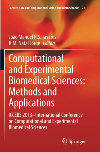 Computational and Experimental Biomedical Sciences: Methods and: Tavares, Joao M