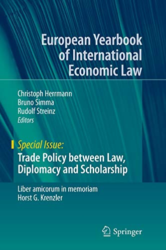 9783319368634: Trade Policy between Law, Diplomacy and Scholarship: Liber amicorum in memoriam Horst G. Krenzler (European Yearbook of International Economic Law)
