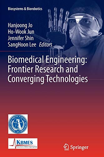 9783319368993: Biomedical Engineering: Frontier Research and Converging Technologies (Biosystems & Biorobotics)