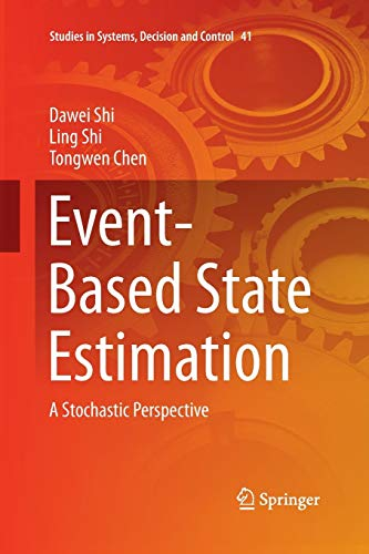 9783319369112: Event-Based State Estimation: A Stochastic Perspective (Studies in Systems, Decision and Control)