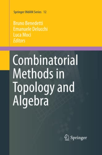 9783319369983: Combinatorial Methods in Topology and Algebra (Springer INdAM Series)