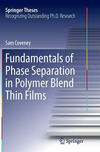 9783319370156: Fundamentals of Phase Separation in Polymer Blend Thin Films (Springer Theses)