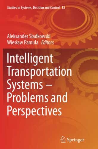 9783319370255: Intelligent Transportation Systems – Problems and Perspectives (Studies in Systems, Decision and Control)