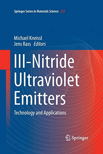 9783319371276: III-Nitride Ultraviolet Emitters: Technology and Applications