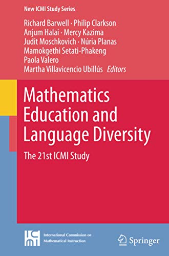 9783319372754: Mathematics Education and Language Diversity: The 21st ICMI Study (New ICMI Study Series)