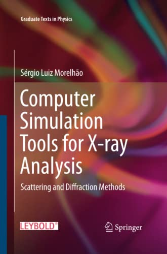 9783319372969: Computer Simulation Tools for X-ray Analysis: Scattering and Diffraction Methods (Graduate Texts in Physics)