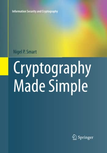 9783319373096: Cryptography Made Simple (Information Security and Cryptography)