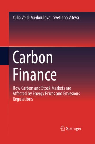 9783319374062: Carbon Finance: How Carbon and Stock Markets are affected by Energy Prices and Emissions Regulations
