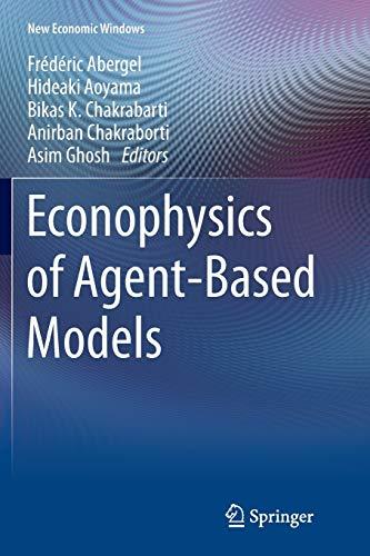 9783319374802: Econophysics of Agent-Based Models (New Economic Windows)