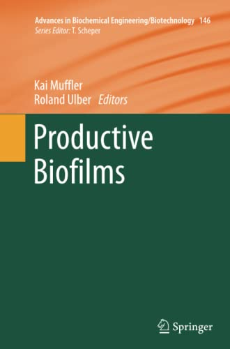 9783319375021: Productive Biofilms (Advances in Biochemical Engineering/Biotechnology)