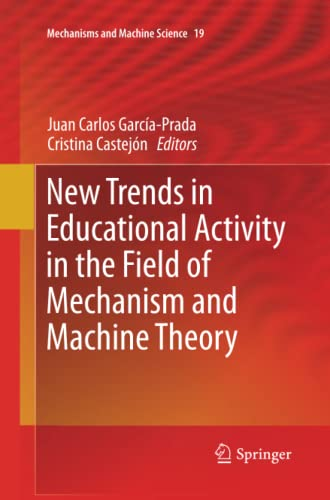 9783319375700: New Trends in Educational Activity in the Field of Mechanism and Machine Theory (Mechanisms and Machine Science)