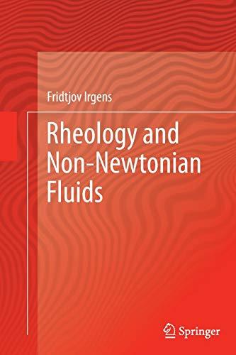 9783319376547: Rheology and Non-Newtonian Fluids